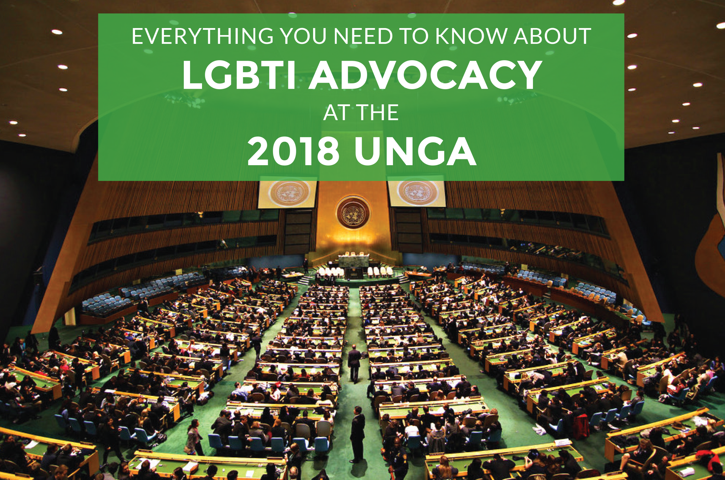 Everything You need To Know About LGBTI Advocacy At The 2018 UNGA